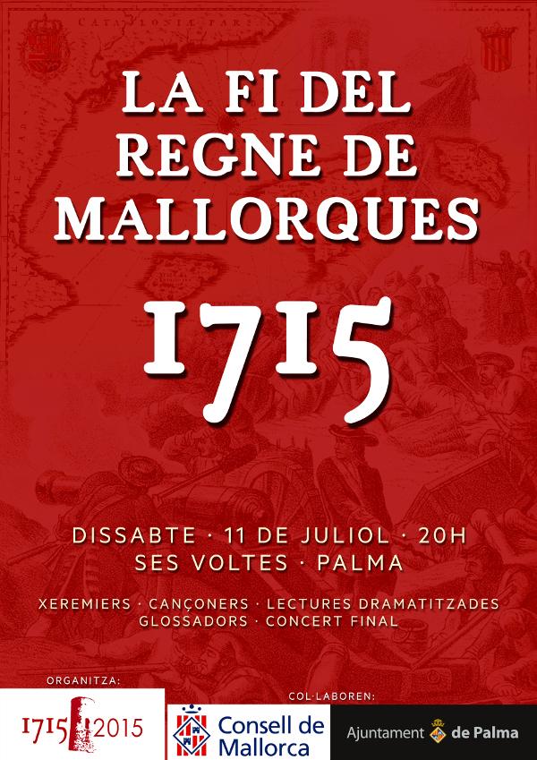 Cartell de la fi del Regne de Mallorques 1715