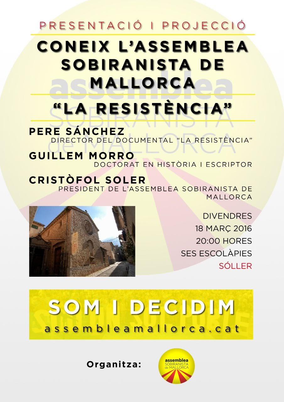 """Presentació """"Coneix l'Assemblea Sobiranista de Mallorca"""" i projecció del documental """"La Resistència"""""""